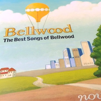 The Best Songs of Bellwood